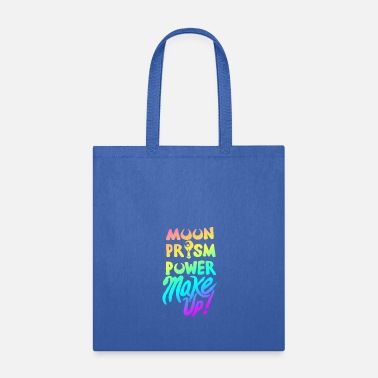 Moon Moon Prism Power Make Up! - Tote Bag