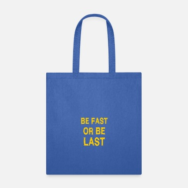 Record Champion Be fast or be last - Streetwear - Styler - Tote Bag