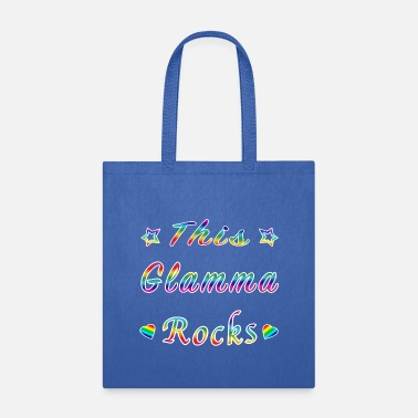 This Glamma Rocks Matriarch Hottie Funny Gift. - Tote Bag