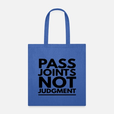 Hemp Pass Joints | Marijuana Cannabis 420 Weed Stoner - Tote Bag