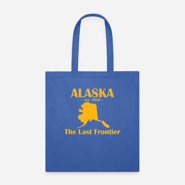 The Last Frontier Alaska est 1959 The last Frontier State Anchorage - Tote Bag
