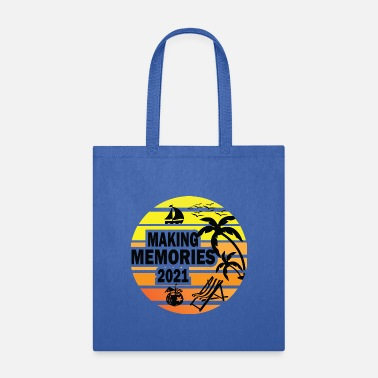 Family Family Vacation Making Memories 2021 Perfect Match - Tote Bag