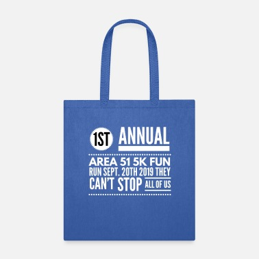 Area 51 Storm Area 51 Funny Clothing Area 51 Funny Fun - Tote Bag