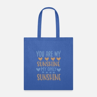 Outdoor You are my - Adventure Design - Tote Bag