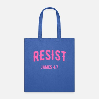 Verse Resist, Christian, Bible Verse - Tote Bag