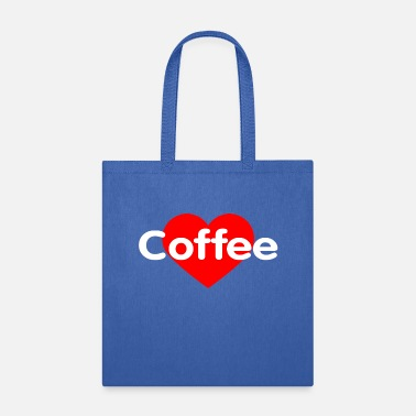 Coffee I Love Coffee - Tote Bag