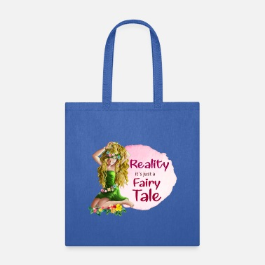 Fairy Tales REALITY FAIRY tale - Tote Bag