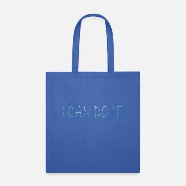 U CAN DO IT - Tote Bag