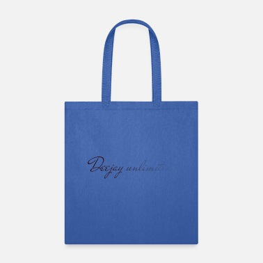 Deejay Deejay unlimited - Tote Bag