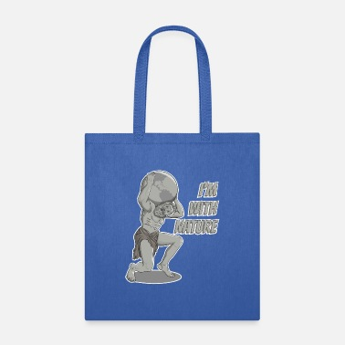 Mythology The mighty Atlas is with Nature - Tote Bag