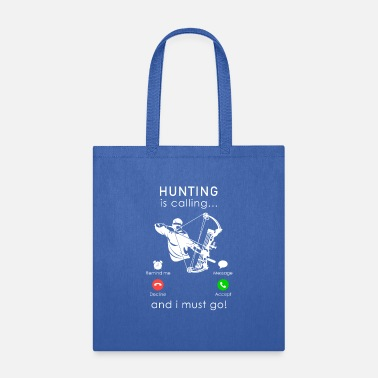 Cell hunting is calling and i must go cell phone icon - Tote Bag