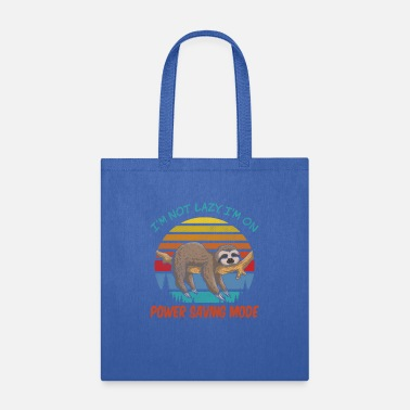 Idea I'm not Lazy, I'm On Power Saving Mode - Tote Bag