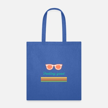 Feeling Good - Light, Outdoors in the Sun Design - Tote Bag