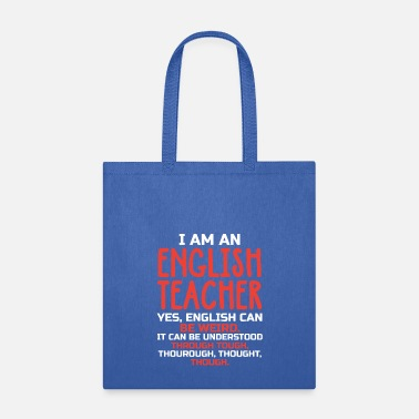 English Teacher School - I am an English Teacher - Tote Bag