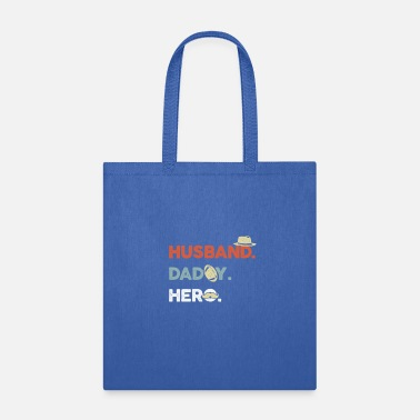 Husband Husband Daddy Hero - Tote Bag