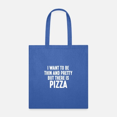 Limit New Typography I Want to Be Thin and Pretty But - Tote Bag