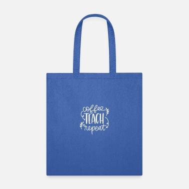 Grade Coffee Teach Repeat - Tote Bag