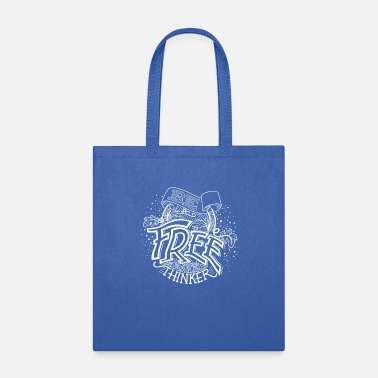 Free Thinker 'Be A Free Thinker' - by Dirty Trelawny - Tote Bag