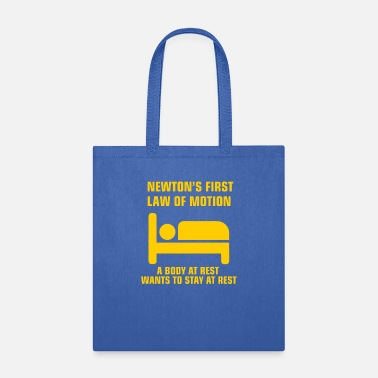 Research Newton's First Law of Motion funny physics gift - Tote Bag
