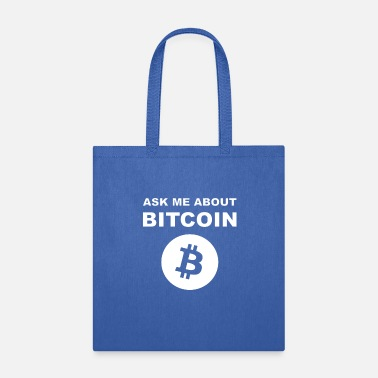 Ask Me About Bitcoin Shirt For BTC Geeks - Tote Bag