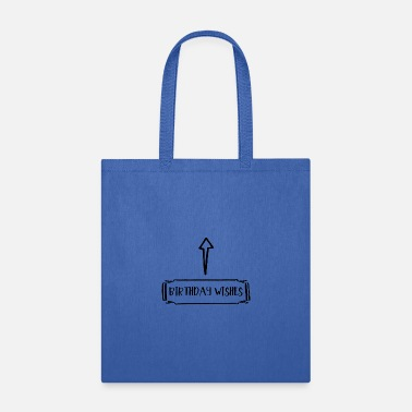 Birthday Wishes Birthday Wishes - Tote Bag