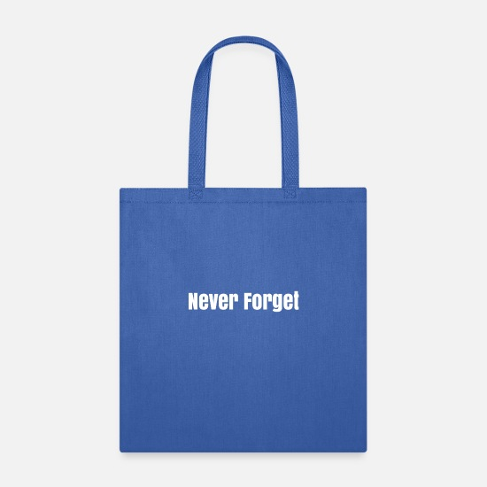 Never Bags & Backpacks - Never Forget - Tote Bag royal blue