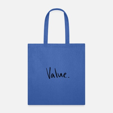 Value Value - Tote Bag