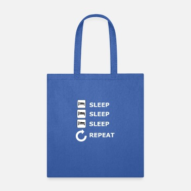 Sleeping sleep sleep sleep repeat - Tote Bag