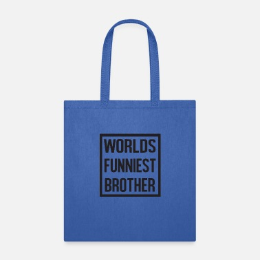 Big Sister world s funniest - Tote Bag