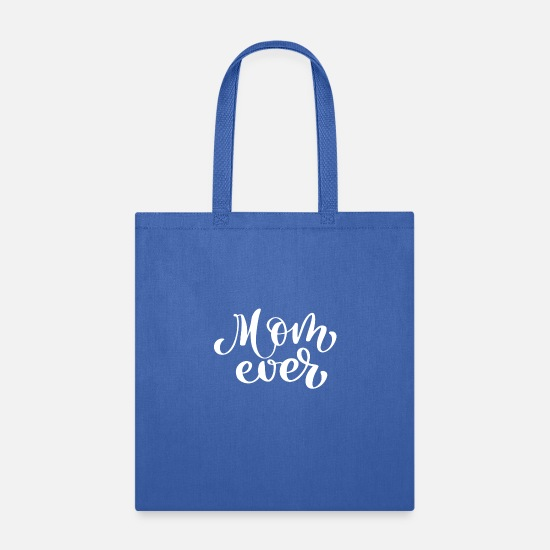 Ever Bags & Backpacks - Mom Ever - Tote Bag royal blue