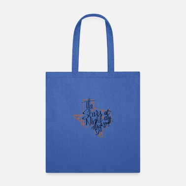 Texas - The Stars At Night Are Big and Bright - Tote Bag