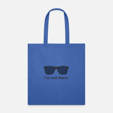 I M Not I m not there - Tote Bag
