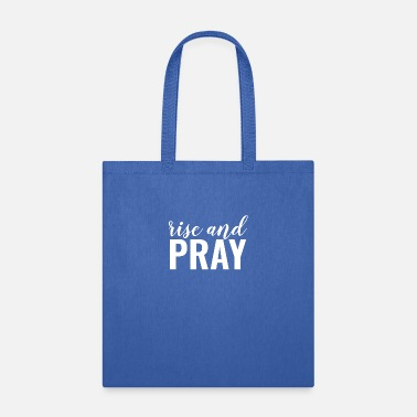 Jesus Rise And Pray - Christian - Tote Bag