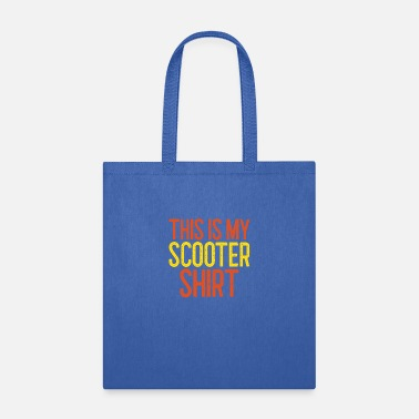 Tricks This is my scooter shirt sport hobby gift - Tote Bag