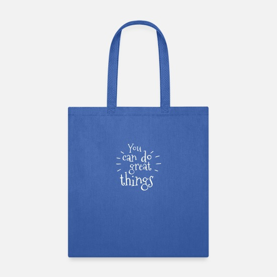 Shark Bags & Backpacks - You Can Do Great Things - Tote Bag royal blue