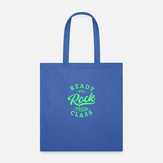 Saying Bags & Backpacks - Ready To Rock This Class! School teacher student - Tote Bag royal blue