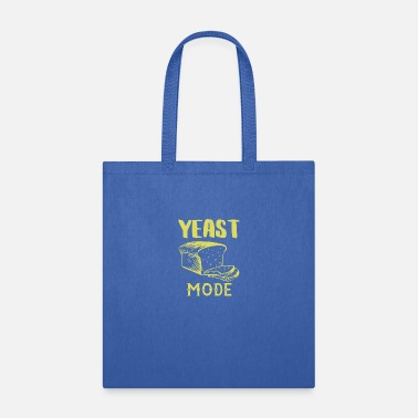 Mode Yeast Mode Bread Food Lover Baker - Tote Bag
