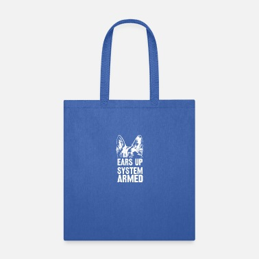 Armed funny ears up system armed gift german shepherd - Tote Bag