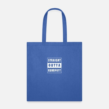 Bottrop Straight Outta Ruhrpott Ruhr Area Germany Rhine - Tote Bag