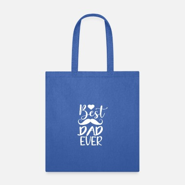 Daddy Of The Year Best Dad Ever - Tote Bag