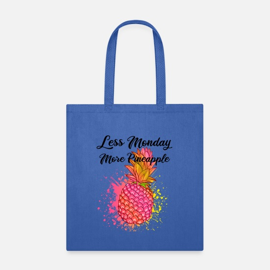 Pink Bags & Backpacks - Less Monday, more pink pineapple - Tote Bag royal blue