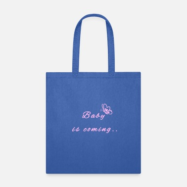 To mom and expected lovely baby - Tote Bag
