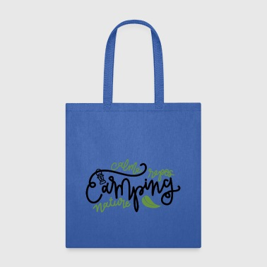Camping rest and calm - Tote Bag