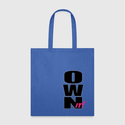 Own it - Tote Bag