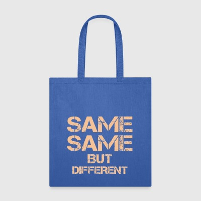 same same but different thailand quote holiday t-s - Tote Bag