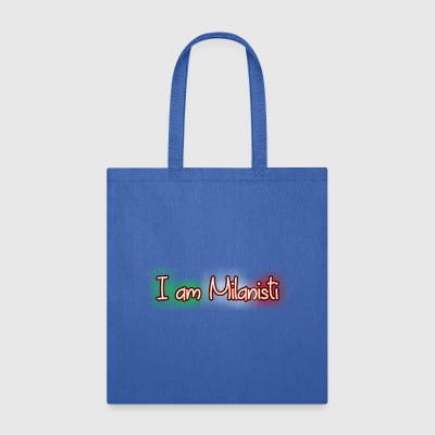 I am Milanisti - Tote Bag