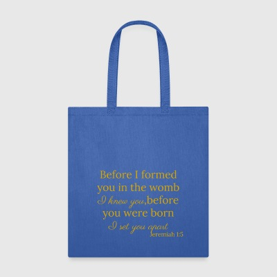 Jeremiah 1:5 Gold - Tote Bag