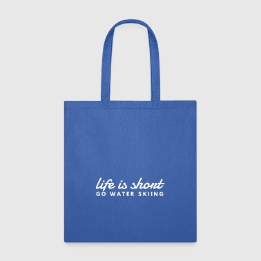 go water skiing - Tote Bag