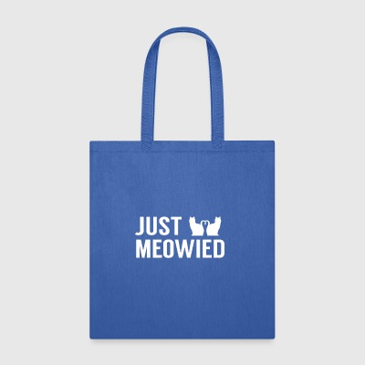 Just Meowied Funny Wedding Bachelor Gift - Tote Bag