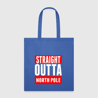 Straight Outta North Pole - Tote Bag